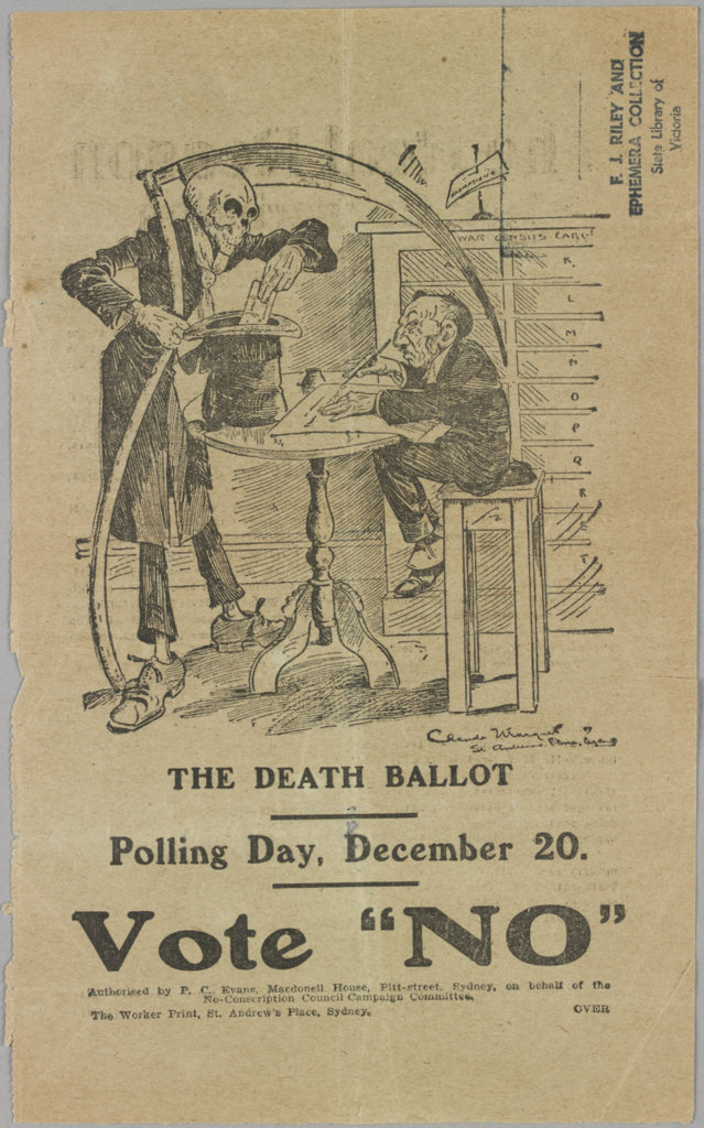 Death watches over Australian Prime Minister Billy Hughes, who supported conscription during World War I. Poster calls conscription referendum a death ballot, and asks people to 'Vote No'.