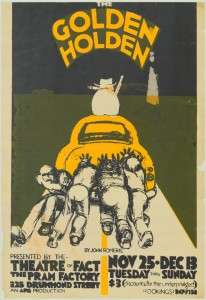 Poster advertising the play, 'The Golden Holden', Performed at the Pram Factory, 1975.