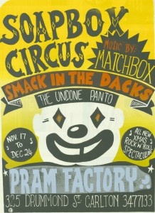 Poster advertising the performance of 'Smack in the Daks', by the Soapbox Circus at the Pram Factory in 1977.