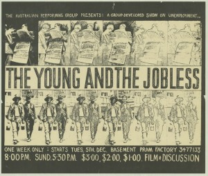 A poster advertising 'The Young and the Jobless', performed at the Pram Factory in 1978.