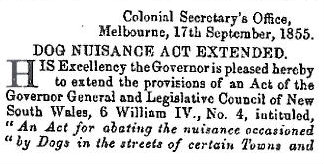 The Colonial Secretary's office extended the Dog Nuisance Act to include Melbourne.