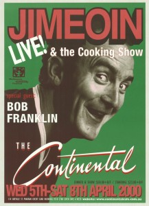 Poster advertising Jimeoin performing at The Continental in 2000.