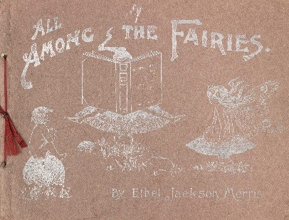 The cover page for 'All among the fairies '