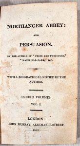 First edition of Jane Austen's Northanger Abbey and Persuasion, published in 1818.