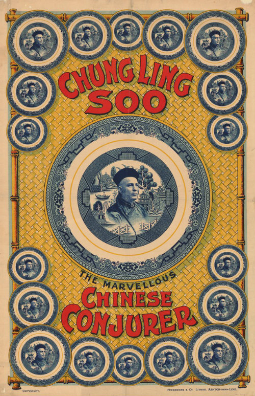 Chung Ling Soo the Marvellous Chinese Conjurer