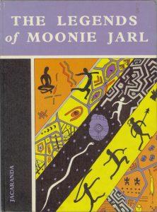 The legends of Moonie Jarl by Wilf Reeves and Olga Miller
