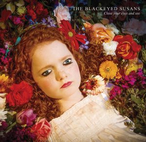 Blackeyed Susans/ Teardrop Records, [2017]