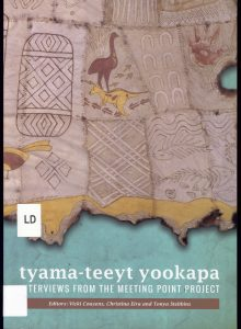 Cover, Tyama-teeyt yookapa: interviews from the Meeting Point Project, 2014