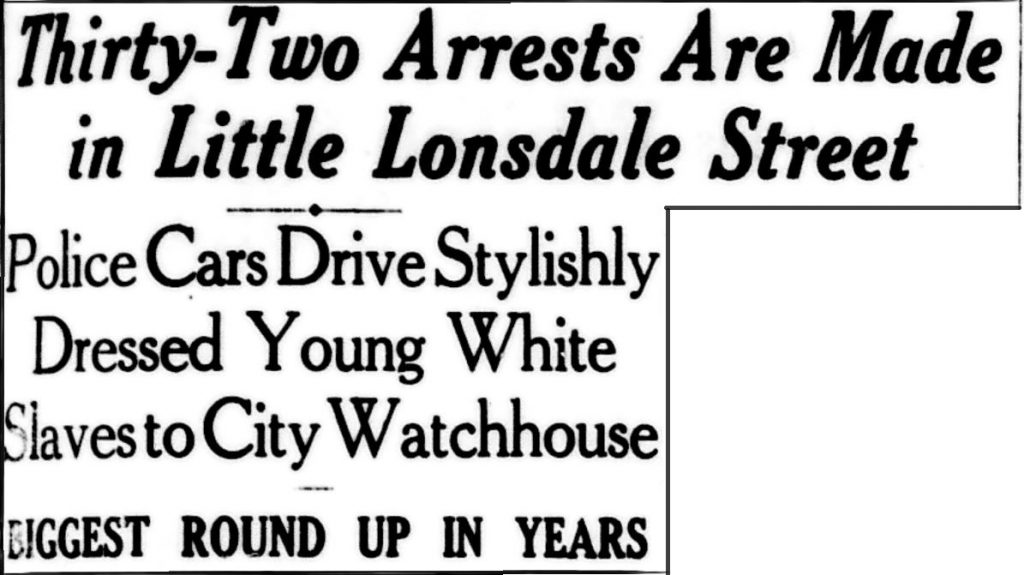 Newspaper headline reads 'Thirty-two arrsts are made in Little Lonsdale Sreet. Police Cars Drive Stylishly Dressed young White Slaves to City Watchhouse'