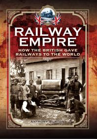Book cover for Railway Empire: how the British gave railways to the world. Ebook held by Library.