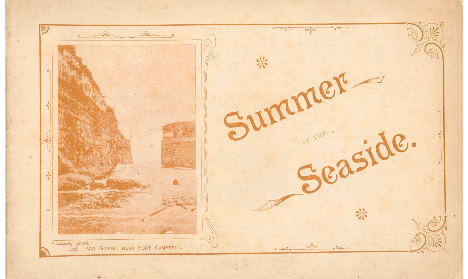 """Front cover of Summer at the Seaside with image from the """"Leader"""" captioned """"loch and gorge, near Port Campbell""""."""